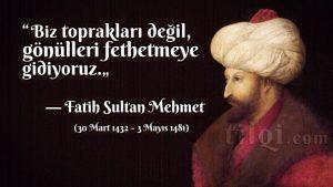 fatih sultan mehmed sözleri kısa