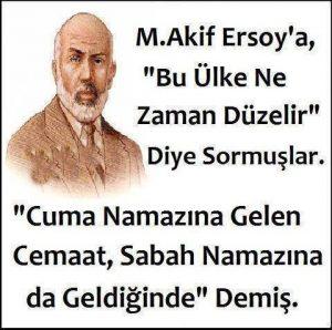 Mehmet Akif Ersoy Sözleri kısa